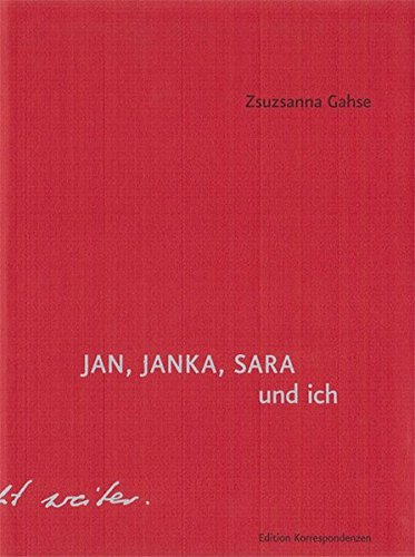 9783902951168: JAN, JANKA, SARA und ich