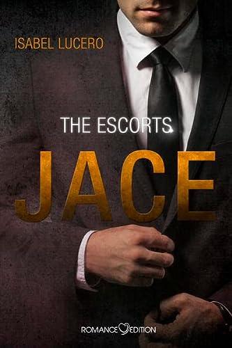 9783902972453: The Escorts: JACE