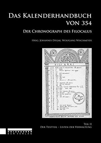9783902976307: DAS KALENDERHANDBUCH VON 354. Der Chronograph des Filocalus