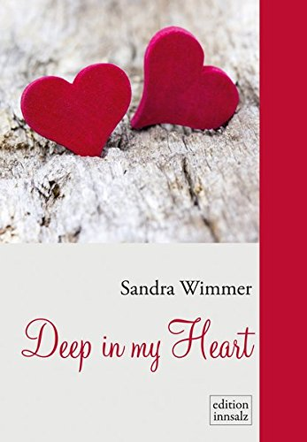 9783902981066: Deep in my Heart