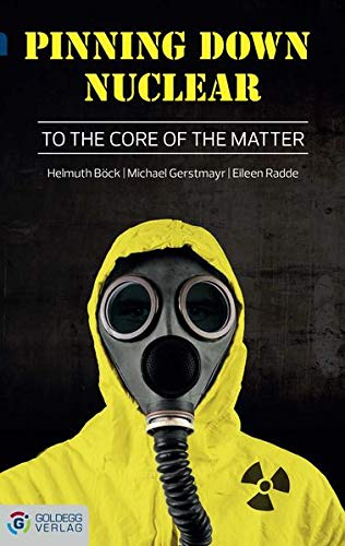 9783902991027: Pinning down Nuclear: To the core of the matter