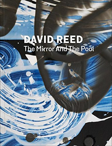 9783903004450: David Reed: The Mirror and the Pool