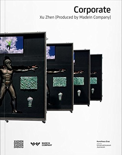9783903004511: Xu Zhen: Corporate: Produced by MadeIn Company