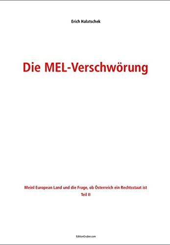 9783903018037: Die MEL-Verschwörung. Tl.2