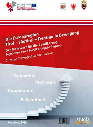 Die Europaregion Tirol - Südtirol - Trentino: Christian Traweger; Günther