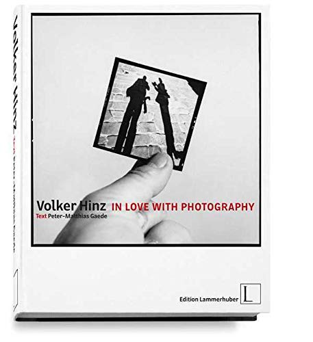 In Love with Photography: Volker Hinz