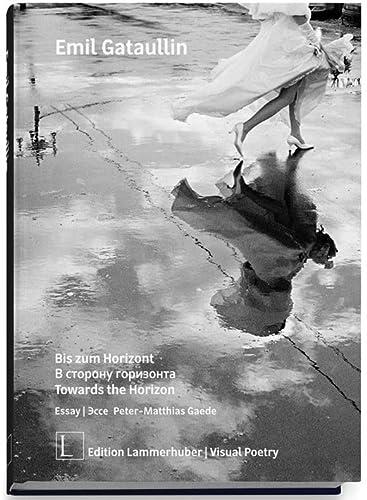 Towards the Horizon: Emil Gataullin, Peter-Matthias Gaede