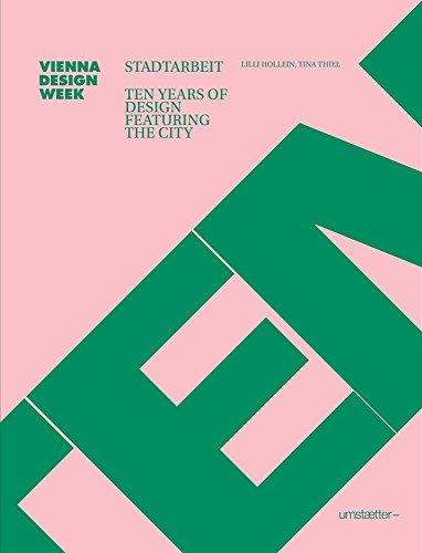9783903131439: Stadtarbeit: Ten Years of Design Featuring the City