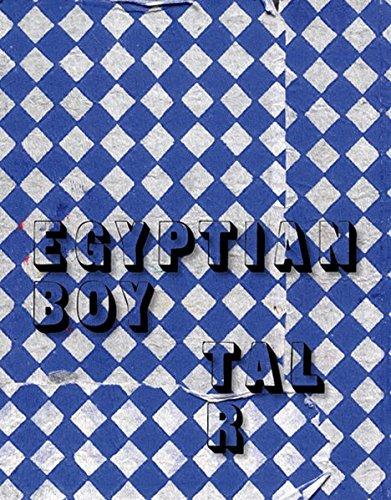 9783903348035: Tal R: Egyptian Boy