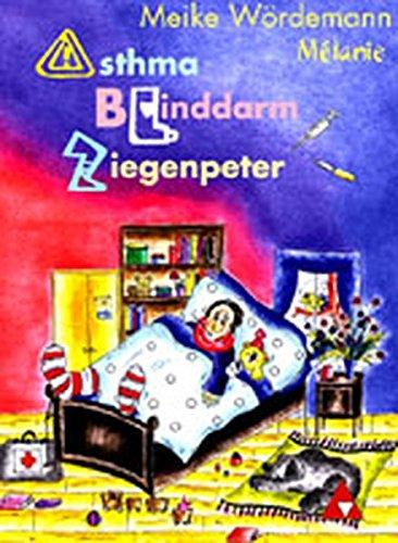 9783905009255: Asthma, Blinddarm, Ziegenpeter