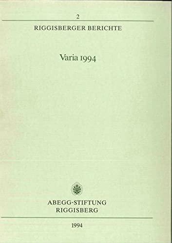 Riggisberger Berichte - Varia 1994