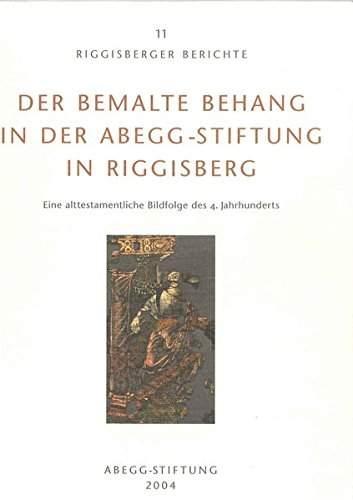 Der bemalte Behang in der Abegg-Stiftung in: Kötzsche, Lieselotte,