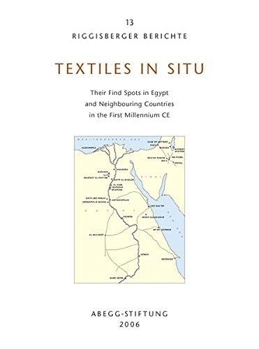 Textiles in situ. Riggisberger Berichte 13. Their: Schrenk, Sabine: