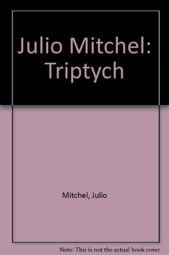 9783905080056: Julio Mitchel: Triptych