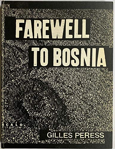 9783905080537: Farewell to Bosnia