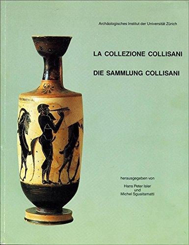 LA COLLEZIONE COLLISANI / DIE SAMMLUNG COLLISANI: ISLER, H. P.