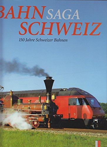Bahnsaga Schweiz Cover