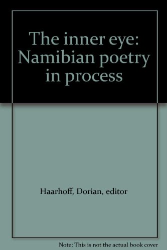 The Inner Eye. Namibian Poetry in Process