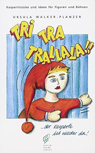 9783905172119: Kasperli 1: Tri Tra Trallala by Walker, Ursula