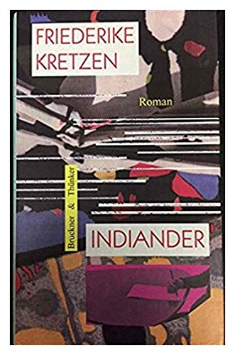 9783905208214: Indiander. Roman