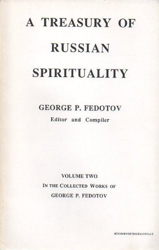 9783905238129: A Treasury of Russian Spirituality: Volume Two In the Collected Works of George P. Fedotov