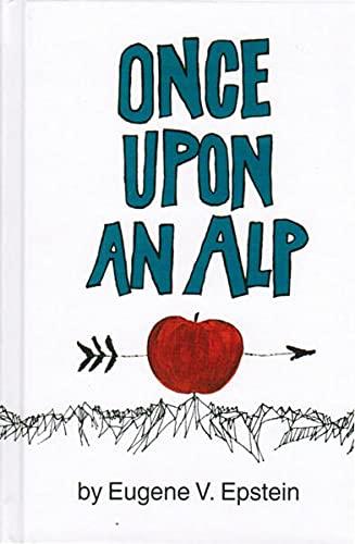 9783905252057: Once Upon an Alp
