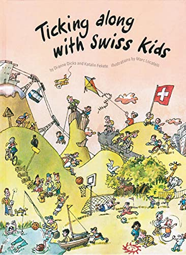 9783905252156: Ticking Along with Swiss Kids