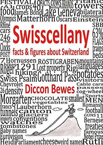 9783905252248: Swisscellany: Facts & Figures About Switzerland