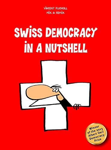 9783905252637: Swiss Democracy in a Nutshell