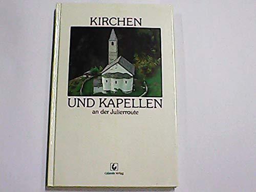 9783905260021: Kirchen und Kapellen an der Julierroute