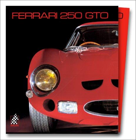 9783905268133: Ferrari 250 GTO - Berlinetta competizione. Cavalleria numero 14