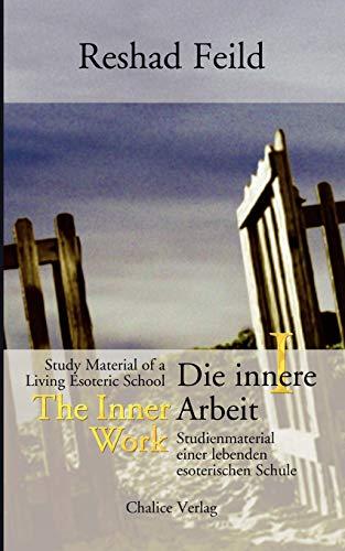 9783905272215: The Inner Work / Die innere Arbeit, Vol. 1 (German Edition)