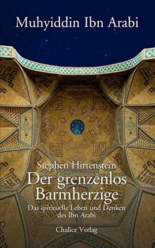 Der Grenzenlos Barmherzige: Stephen Hirtenstein