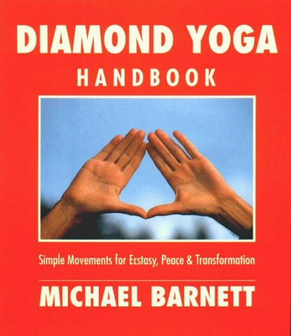 9783905276237: Diamond Yoga Handbook: Simple Movements for Ecstasy, Peace and Transformations