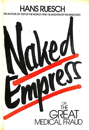 9783905280029: Naked Empress or The Great Medical Fraud