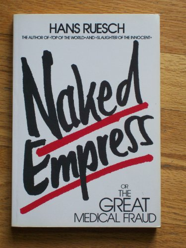 9783905280074: Naked Empress, or the Great Medical Fraud