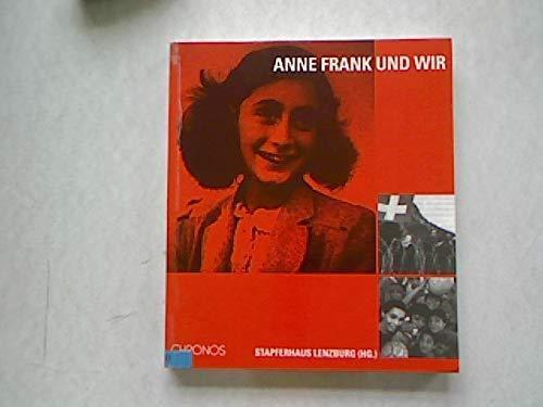 9783905311716: Anne Frank und wir