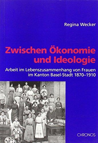 Zwischen Ökonomie und Ideologie: Regina Wecker