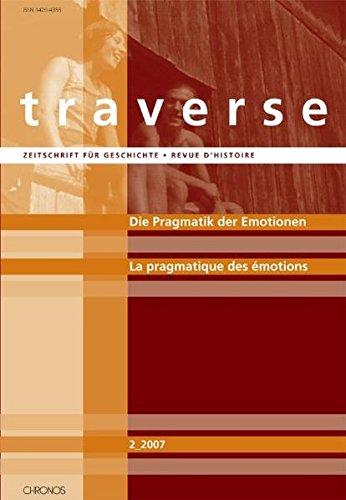 9783905315417: Die Pragmatik der Emotionen im 19. und 20. Jahrhundert /La pragmatique des émotions aux 19e et 20e siècles
