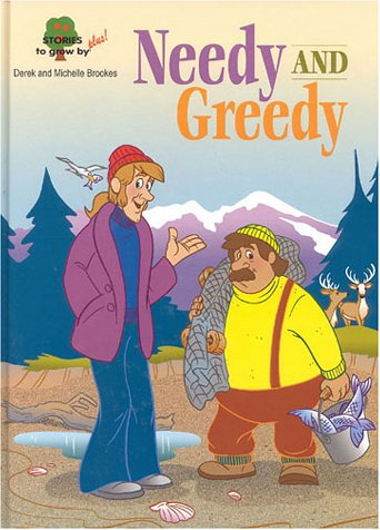 Needy and Greedy (Stories to Grow by Plus!) (3905332868) by Derek Brookes; Michelle Brookes
