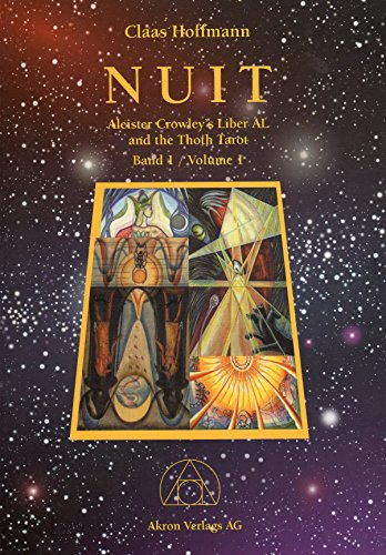 9783905372229: Nuit 1. Aleister Crowleys Liber AL and the Thoth Tarot