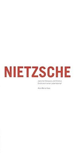 9783905409062: Nietzsche zwischen Dionysos und Christus: Einblicke in einen Lebenskampf