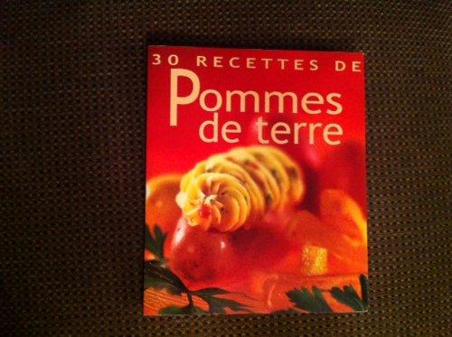 9783905461930: 30 Recettes de Pommes de terre