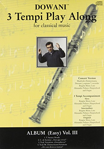 9783905476071: ALBUM VOLUME 3 (EASY) FOR DESCANT (SOPRANO) RECORDER AND BASSO CONTINUO OLD PKG (Dowani 3 Tempi Play Along)