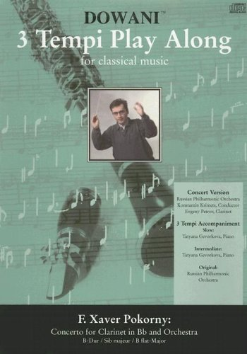 9783905479508: Pokorny - Concerto for Clarinet in Bb and Orchestra in Bb-Major (3 Tempi Play Along)