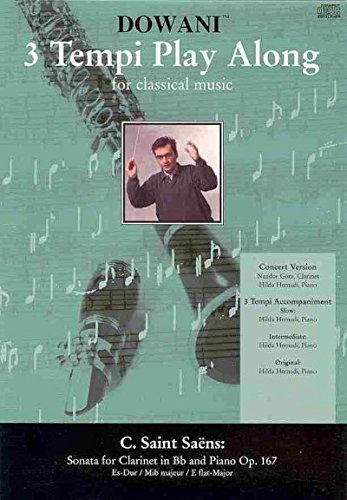 9783905479539: Saint Saens - Sonata for Clarinet in Bb and Piano Op. 167 in Eb-Major: Dowani 3 Tempi Play-Along Book/CD Pack