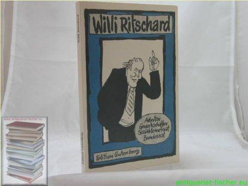 9783905485004: Willi Ritschard: Arbeiter, Gewerkschafter, Sozialdemokrat, Bundesrat (German Edition)