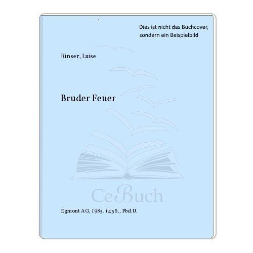 9783905495188: Bruder Feuer