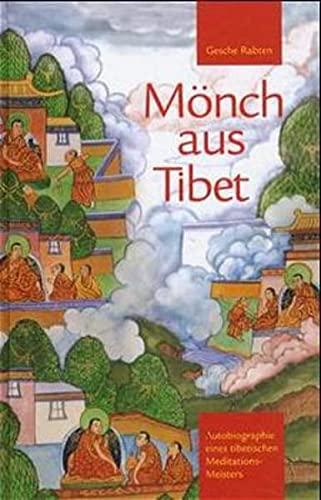 9783905497298: M�nch aus Tibet: Autobiographie eines tibetischen Meditations-Meisters
