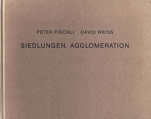 Siedlungen, Agglomeration (3905509091) by Peter Fischli; David Weiss